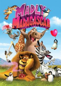 """Poster for the movie """"Madly Madagascar"""""""