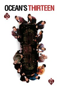 "Poster for the movie ""Ocean's Thirteen"""