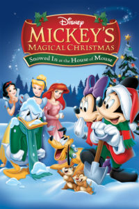 """Poster for the movie """"Mickey's Magical Christmas: Snowed in at the House of Mouse"""""""