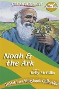 "Poster for the movie ""Rabbit Ears -  Noah and the Ark"""