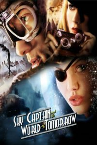 "Poster for the movie ""Sky Captain and the World of Tomorrow"""