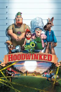"Poster for the movie ""Hoodwinked!"""