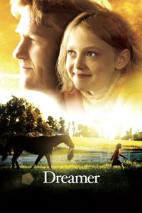 "Poster for the movie ""Dreamer: Inspired By a True Story"""