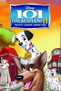 "Poster for the movie ""101 Dalmatians II: Patch's London Adventure"""