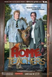 "Poster for the movie ""The Home Teachers"""