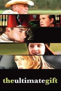 "Poster for the movie ""The Ultimate Gift"""