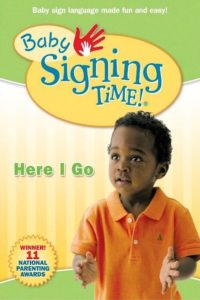 "Poster for the movie ""Baby Signing Time Vol. 2: Here I Go"""