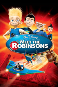 """Poster for the movie """"Meet the Robinsons"""""""