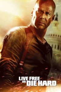 "Poster for the movie ""Live Free or Die Hard"""