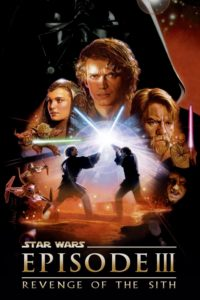 """Poster for the movie """"Star Wars: Episode III - Revenge of the Sith"""""""
