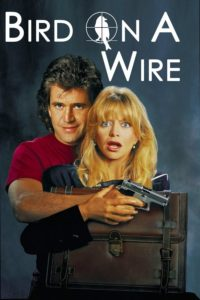 "Poster for the movie ""Bird on a Wire"""