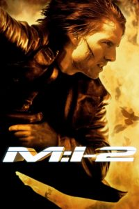"Poster for the movie ""Mission: Impossible II"""