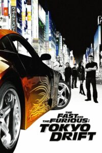 """Poster for the movie """"The Fast and the Furious: Tokyo Drift"""""""